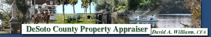DeSoto County Property Appraiser - David A. Williams, CFA - Arcadia, Florida - 863-993-4866